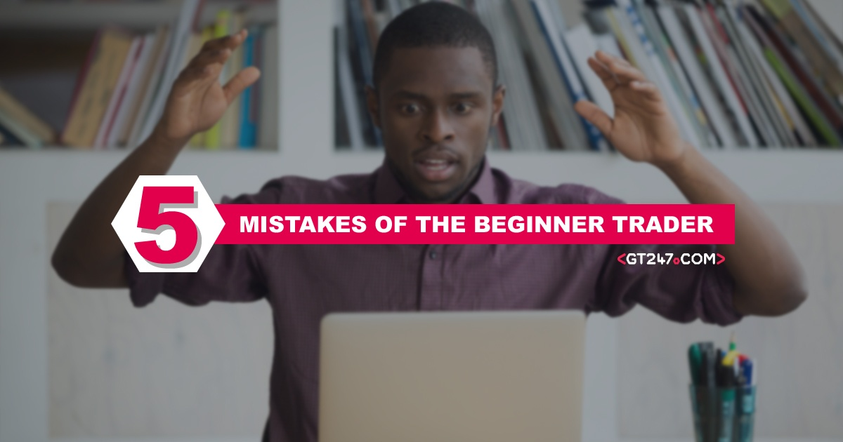 5-MISTAKES-OF-THE-BEGINNER-TRADER