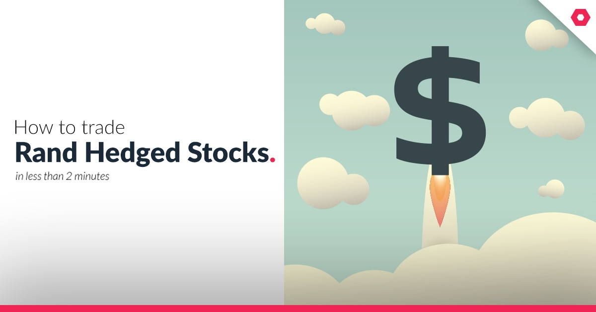 How-to-trade-Rand-Hedged-Stocks