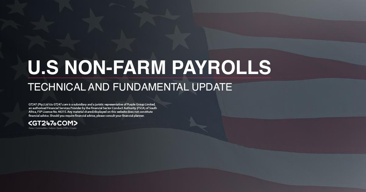 U.S Non Farm Payrolls